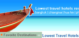 Lowest travel hotesl  in Thailand.